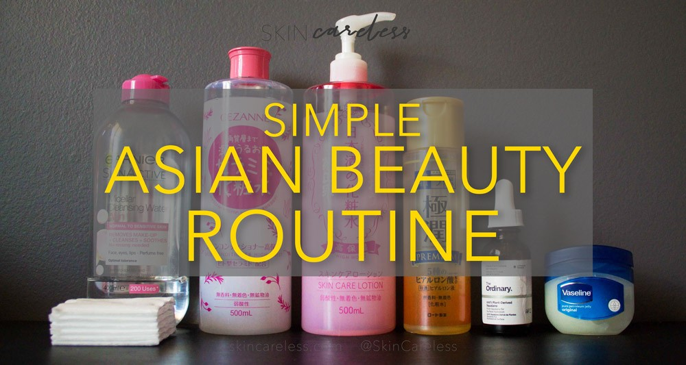 Simple Asian Beauty routine