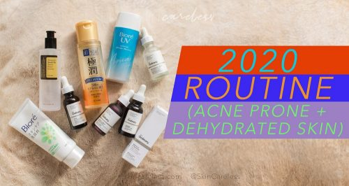 Best routine for acne prone and dehydrated skin
