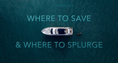 Where to save and where to splurge