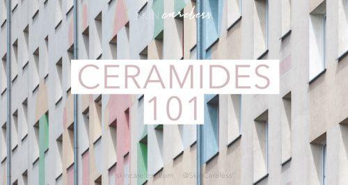 Ceramides 101