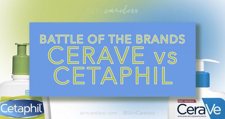 Battle of the brands: CeraVe vs Cetaphil