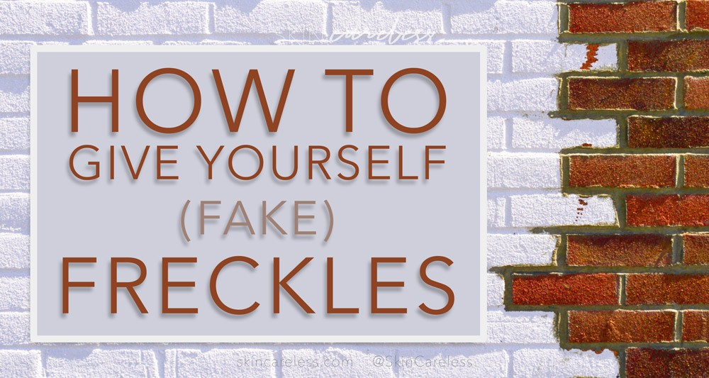 How to give yourself (fake) freckles