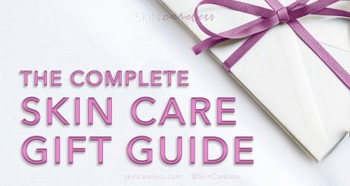 The complete skin care gift guide