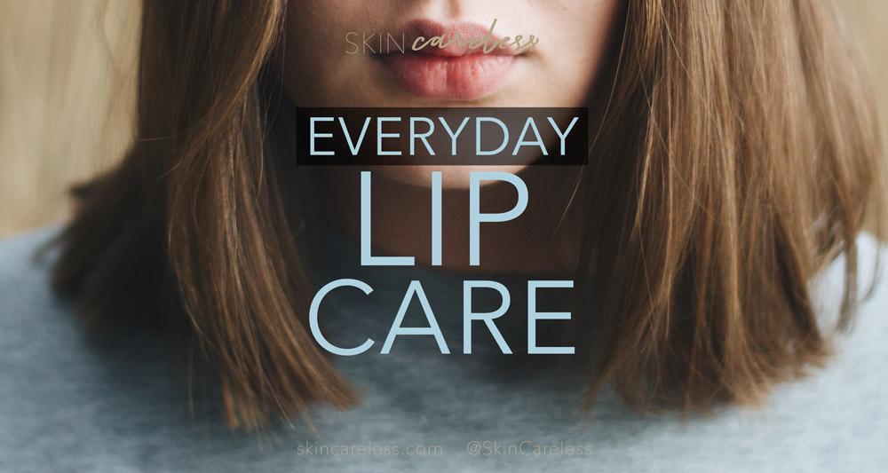 Everyday lip care