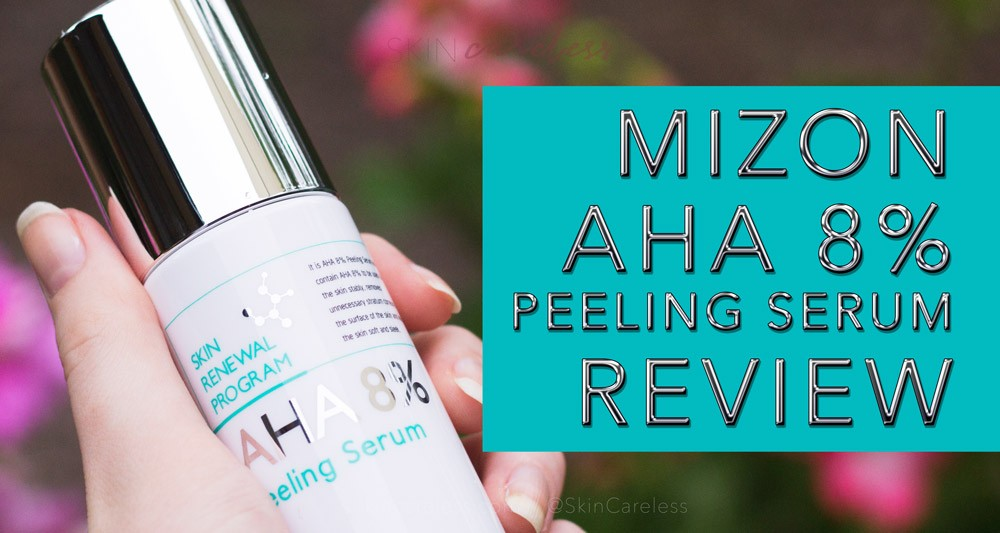 Mizon AHA 8% Peeling Serum review