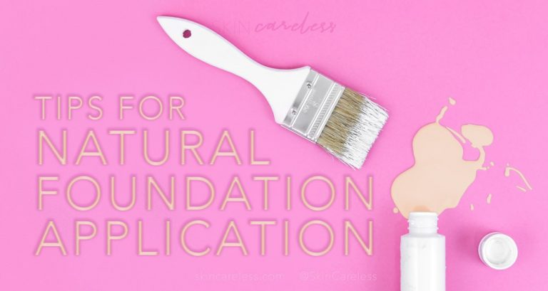 Tips for natural foundation application