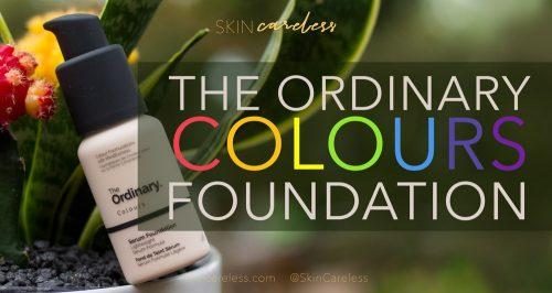 The Ordinary Colours Foundation review