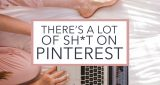There's a lot of shit on Pinterest