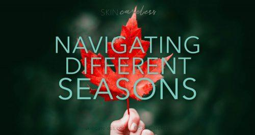 Navigating different seasons